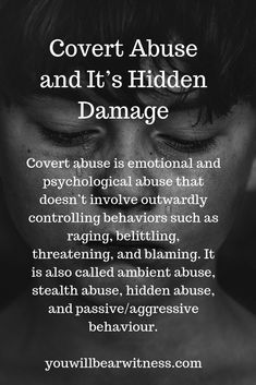 Covert abuse is emotional and psychological abuse that doesnt involve outwardly controlling behaviors such as raging belittling threatening and blaming It is also called. Narcissistic People, Narcissistic Behavior, Narcissistic Sociopath, Narcissistic Personality Disorder, Narcissistic Mother, Abusive Relationship, Toxic Relationships, Psychology Quotes, Color Psychology