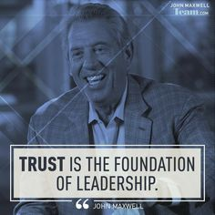 John Maxwell Quotes, John C Maxwell, Leadership, Trust, Movie Posters, Fictional Characters, Twitter, Film Poster, Fantasy Characters