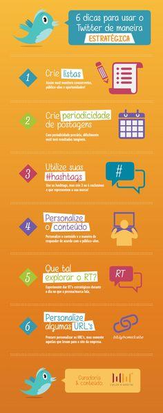 6 dicas para usar o Twitter de maneira estratégica. #infográfico