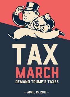 trump tax march 2017, trump taxes march, tax day march 2017, trump tax day march, tax march april 15, trump tax day protest, #trumptaxesmarch, tax day march seattle, tax march t shirt,t shirts