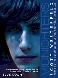 Blue Noon (Midnighters, #3) by Scott Westerfeld - Awww, last one. :( I really enjoyed these. - Aug 2012