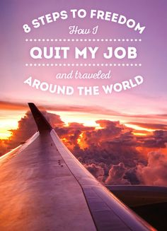 8 Steps To Freedom: How I Quit My Job And Traveled The World - The lessons that I've learned in 4 years of almost non-stop traveling. An experience that changed all my values. How I fund my trips and how you can do it, too! - via @Just1WayTicket Photo Credit © traumlichtfabrik