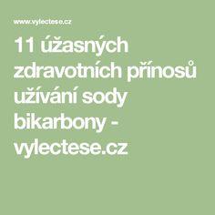 11 úžasných zdravotních přínosů užívání sody bikarbony - vylectese.cz