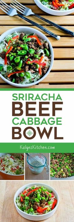 This low-carb, Keto, low-glycemic, gluten-free, and South Beach Diet friendly Sriracha Beef Cabbage Bowl will be a hit with anyone who likes the spicy flavor of Sriracha! This is quick and easy to make after work. [found on KalynsKitchen.com] #LowCarb #LowCarbCabbageBowl #LowCarbSrirachaBeef #LowCarbOneDishMeal