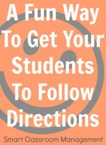 Smart Classroom Management: A Fun Way To Get Your Students To Follow Directions