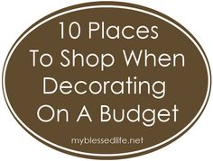 10 Places To Shop When Decorating On A Budget. pin now and look at later