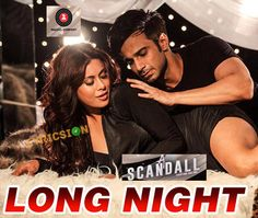Long Night Lyrics from A Scandall song sung by Ikka Singh, Shivangi Bhayana. The Lyrics of Long Night Song Penned by Intense and music by Arko, Ikka Singh