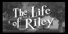 """The Life of Riley (William Bendix) """"Riley's Gift from the Boss""""   S1E2 0..."""