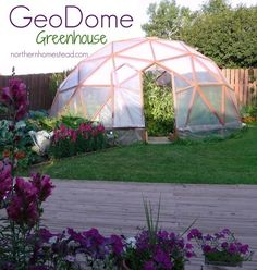 How to build a GeoDome greenhouse, What materials to use? What plan to go by and…