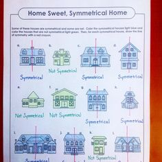 "Which house is truly a ""home sweet, symmetrical home""?"