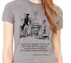 Camiseta de la dama gris con orgullo y prejuicio de la cita. Camiseta orgullo y prejuicio. Jane Austen. Camisa con cita.
