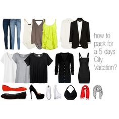 How to pack for a 5 days city vacation?