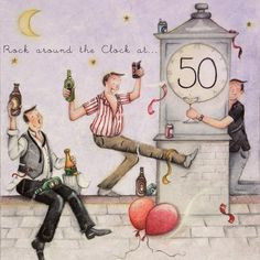"""Cards """" Rock around the Clock at 50 """" - Berni Parker Designs ღ✟ 50th Birthday Cards, Man Birthday, Birthday Greeting Cards, Birthday Greetings, Birthday Wishes, Rock Around The Clock, Greeting Card Companies, Birthday Pictures, Funny Cards"""