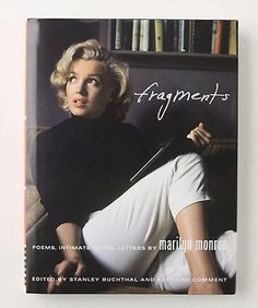 Fragments | Marilyn Monroe | People are largely unaware of Marilyn's off-screen, private persona. She was thoughtful, deep, and intelligent. Wish more people knew about the real Ms. Monroe. Wish more people could get around lazy minded stereotyping in general.