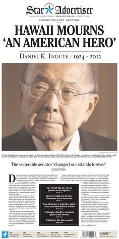 "Honolulu's Star-Advertiser calls Daniel K. Inouye ""AN AMERICAN HERO"""