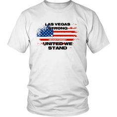 LAS VEGAS STRONG UNITED WE STAND T-SHIRT – teefim