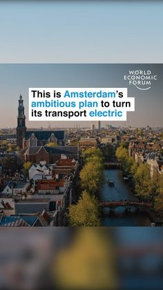 """World Economic Forum on Instagram: """"Steering a change for the country. #amsterdam #electric #transport #environment #climate"""" World Economic Forum, Climate Change, Inspire Me, Amsterdam, Planets, Transportation, Environment, Electric, How To Plan"""