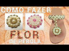 """Flor de Pérola """"Passo a Passo"""" (2° Parte) CABEDAL # Criação Propria - YouTube"""