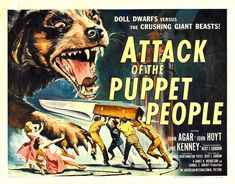 Attack of the Puppet People (also known as I Was a Teenage Doll (working title), Six Inches Tall (UK) and The Fantastic Puppet People) is a 1958 American black-and-white science fiction Horror film directed, produced and written by Bert I. Gordon. It stars John Hoyt as an eccentric doll maker.