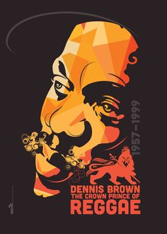 The Crown Prince of Reggae Dennis Brown by Michael Thompson Freestylee