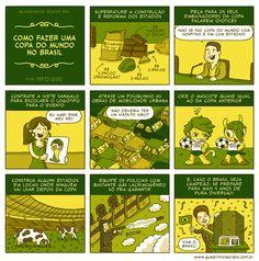 Quadrinhos Ácidos: #37 - Como fazer uma Copa do Mundo no Brasil