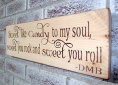 """Love this saying!! Rustic wedding signs """"Sweet like candy to my soul, sweet you rock and sweet you roll"""" candy bar sign, country chic,beach wedding,barn"""