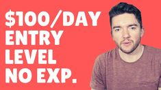 $100/Day Entry-Level Work-From-Home Jobs for Beginners No Experience 2021
