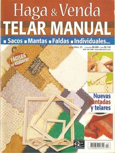 Manualidades: Telar - free Loom Knitting Patterns, Arm Knitting, Loom Weaving, Weaving Techniques, Knit Crochet, Tapestry, Projects, Books, Crafts