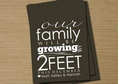 """Cute pregnancy announcement idea! """"Our family will be growing by 2 feet"""" <3"""