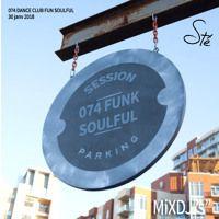 074  Session Funk SoulFul par MIX S sur SoundCloud