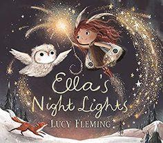 Ella's Night Lights: Amazon.ca: Fleming, Lucy, Fleming, Lucy: Books Kelly Clarkson, Animal Crossing, Thé Illustration, Illustrator, Tinkerbell, Gossamer Wings, Album Jeunesse, Old Oak Tree, Sweet Stories