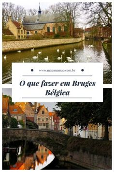 o que fazer em bruges Gap Year, Paris, Antwerp, Travel Inspiration, Travel Tips, To Go, Wanderlust, 1, Mansions