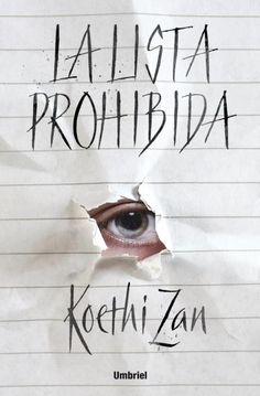 La lista prohibida // Koethi Zan // Umbriel Thriller (Ediciones Urano)