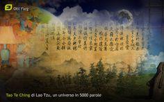 Un mondo intero ci può entrare in un libro? Forse sì, in un libro come il Tao te Ching, ad esempio...