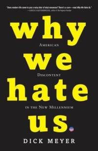 Title: Why We Hate Us | Author/Guest: Dick Meyer | Episode 04105 | #Books #ColbertReport