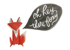 oh hey there foxy by ohmydeer Fox Art, Love Cards, Illustration Art, Illustrations, Woodland Illustration, Pretty Pictures, Wedding Stationery, Artsy, Valentines