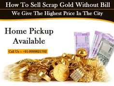 How to Get the Highest Price for Old Gold in Rajouri Garden? - Gold and Silver Buyer In Delhi NCR