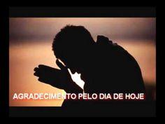 AGRADECIMENTO PELO DIA DE HOJE (reflexão de vida)