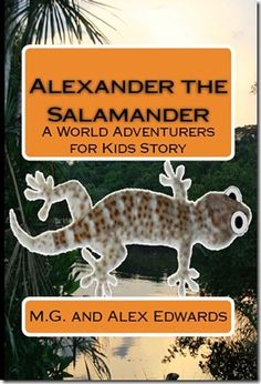 Alexander the Salamander Now in Print - World Adventurers