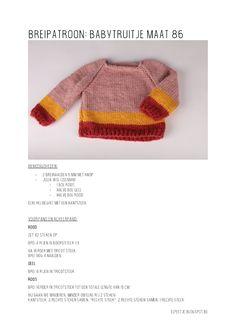Mijn breiproject #17: GRATIS PATROON BABYTRUITJE Crochet Blanket Patterns, Baby Blanket Crochet, Crochet Baby, Knitting Patterns, Knitting For Kids, Baby Knitting, Little Giraffe, Boyfriend Crafts, Baby Vest