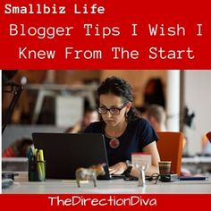 Being a blogger and knowing how to maximize your efforts are 2 different things. Here are some Blogger Tips I wish I knew before starting TheDirectionDiva.com