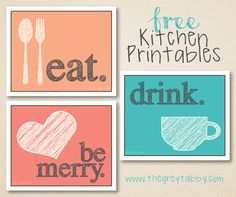 Free Kitchen Printables - Eat, Drink, & Be Merry k. Johnston - these are super cute kitchen printables! just in case you're in need of some new ones Kitchen Wall Art, Kitchen Decor, Kitchen Signs, Kitchen Prints, Kitchen Ideas, Diy Kitchen, Kitchen Dining, Kitchen Quotes, Teal Kitchen