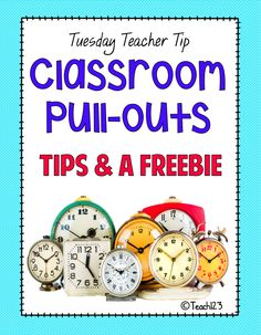 Classroom Pull-outs:  Tips and a FREEBIE - Tuesday Teacher Tip - FREE printable, too.