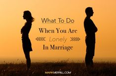 Do you feel lonely in marriage? Over time, couples can gradually become disconnected so here's what to do when you are lonely in marriage. Alone In Marriage, Lonely Marriage, Lonely Wife, Before Marriage, Saving A Marriage, Save My Marriage, Marriage Relationship, Strong Marriage, Lonely Heart