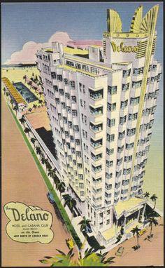 """""""The Delano Hotel and Cabana Club, Miami Beach, on the ocean just north of Lincoln Road"""" postcard, circa 1935. #miamibeach #artdeco"""