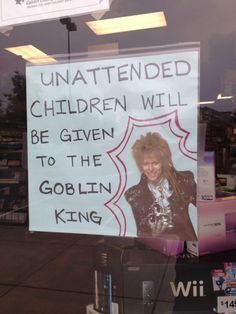Unattended children will be given to the goblin king. Sad thing is that most of the parents dont even have a clue who the goblin king is. I will marry David Bowie Jim Henson, Labyrinth Movie, Labyrinth Quotes, Bowie Labyrinth, Hate My Job, Goblin King, It Goes On, Funny Signs, Just For Laughs