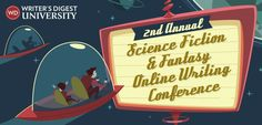 Join Me at the Writer's Digest Science Fiction & Fantasy Online Conference