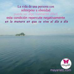 El sobrepeso y obesidad afectan la manera en que se vive el día a día. Te espero en mayarietc.com