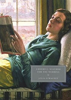 """One of the first Persephone books I ever read was """"Cheerful Weather for the Wedding"""" by Julia Strachey. Good Books, Books To Read, My Books, Persephone, Wedding Book, Love Book, The Guardian, The Twenties, Cheer"""