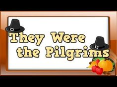 They Were the Pilgrims (song for kids about the First Thanksgiving) - YouTube